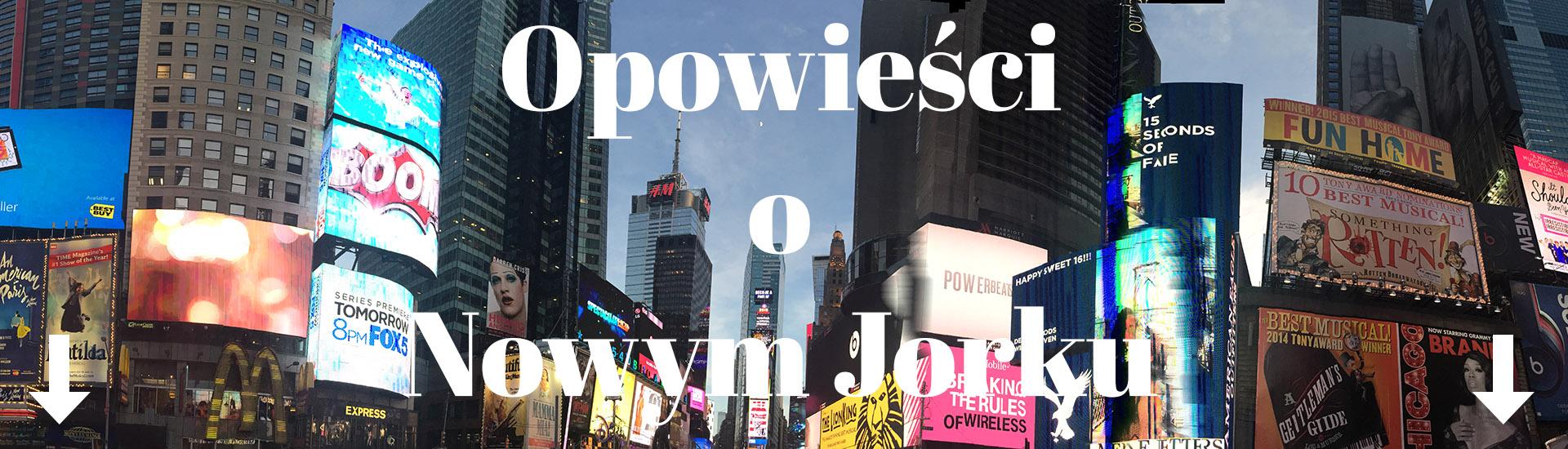 Opowieści o Nowym Jorku